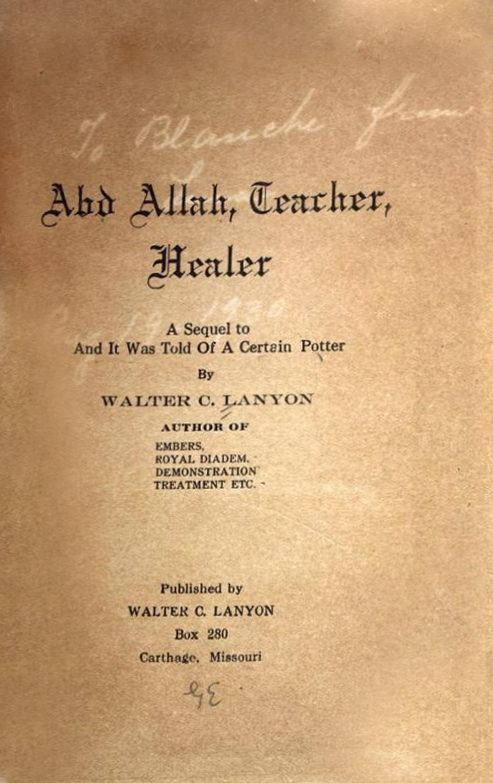 Abd Allah, Teacher, Healer– Walter Clemow Lanyon [Free Book] (Neville Abdullah)